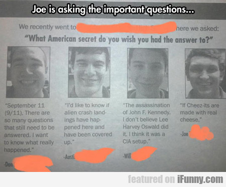 Joe Is Asking The Important Question...