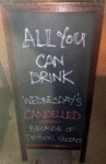 All You Can Drink Wednesday's Cancelled...