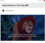Stop Posting Ur Lion King...