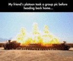 My Friend's Platoon...
