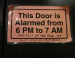 This Door Is Alarmed From 6 Pm To 7 Am