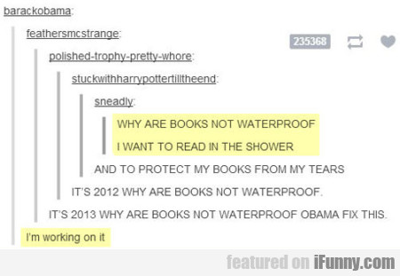 Why Are Books Not Waterproof - I Want To Read...