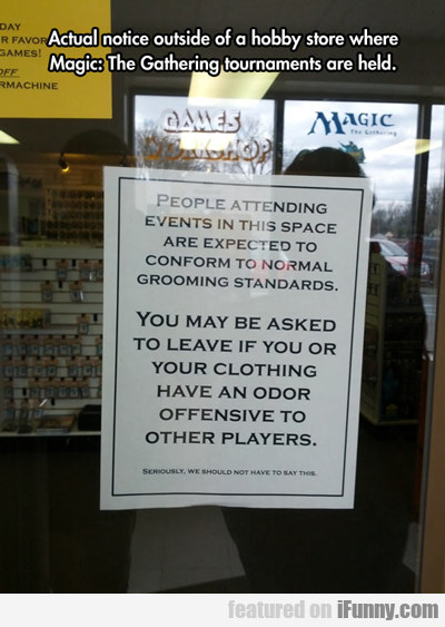 actual notice outside of a hobby store...