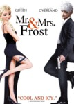 Mr And Mrs Frost...