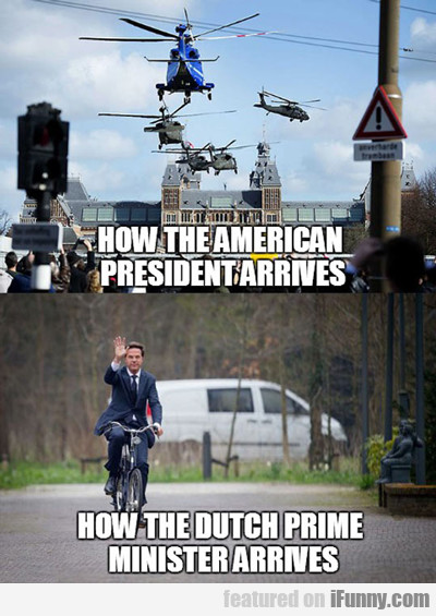 How The American President Arrives...