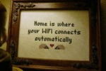 Home Is Where Your Wifi Connects Automatically....