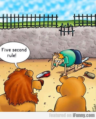 Five Second Rule!