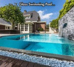 Glass Swimming Pool...