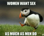 Women Want Sex As Much As Men Do...