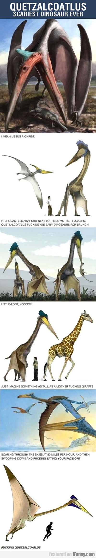 Quetzalcoatlus, The Scariest Dinosaur Ever...