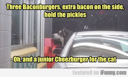 Three Baconburgers, Extra Bacon On The Side..