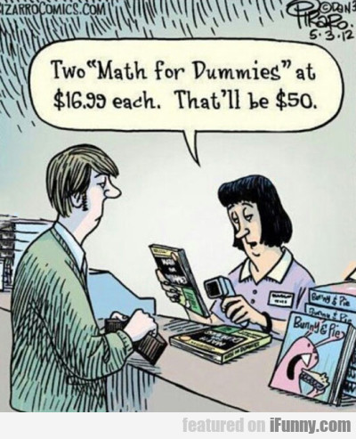 "Two ""math For Dummies""at $16.99 Each. That Will.."