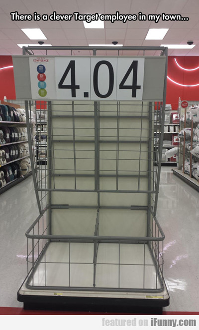There Is A Clever Target Employee In My Town...