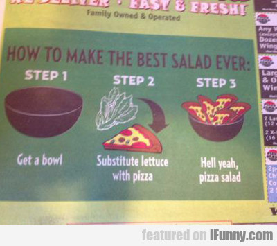 How To Make The Best Salad Ever...