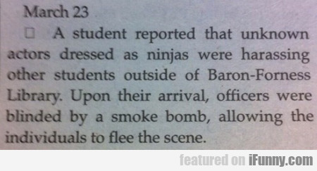 A Student Reported That Unknown Actors Dressed..
