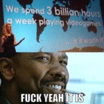 We Spend 3 Billion Hours A Week...