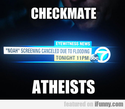 Checkmate Atheists...