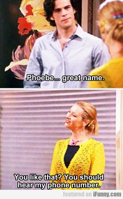 Phoebe... Great Name...