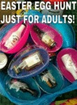Easter Egg Hunt Just For Adults...