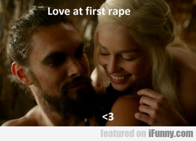 Love At First Rape..
