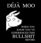 Deja Moo: When You Know You've Experienced...