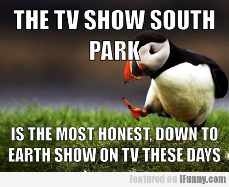 The Tv Show South Park...