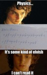 Physics: It's Some Kind Of Elvish...
