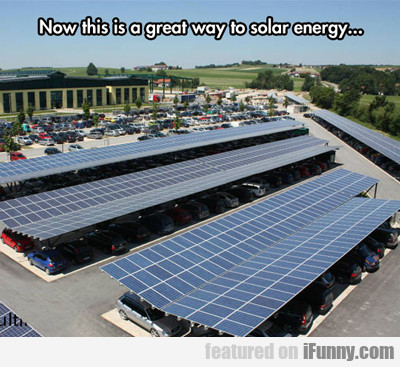 Now This Is A Great Way To Solar Energy...