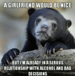 A Girlfriend Would Be Nice...