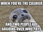 When You're The Cashier...