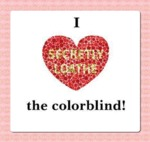 I Love The Color Blind...