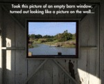 Took This Picture Of An Empty Barn Window...