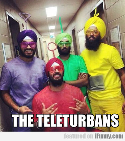 The Teleturbans...