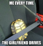 Me Everytime The Girlfriend Drives...