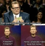 Bad Parental Motivational Speeches...
