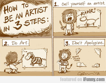 How To Be An Artist In 3 Steps