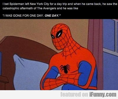 I Bet Spider-man Left New York City...