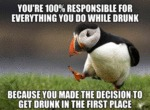 You're 100% Responsible For Everything You...