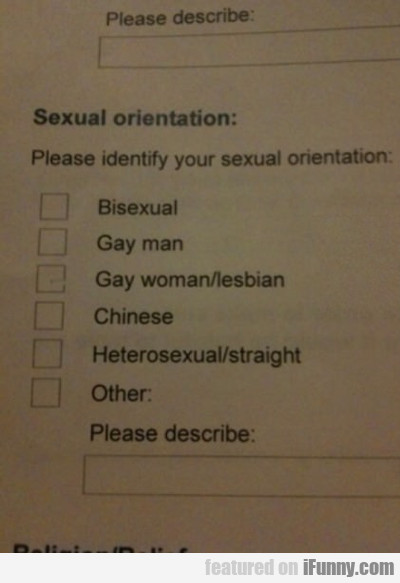 Please Identify You Sexual Orientation...