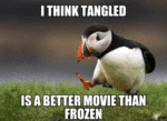 I Think Tangled Is A Better Movie Than Frozen...