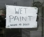 Wet Paint - Unless Its Dried