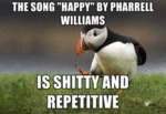 The Song Happy By Pharrell Williams..