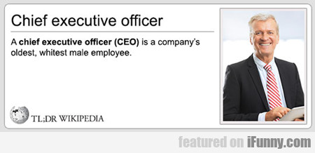 Chief Executive Officer...