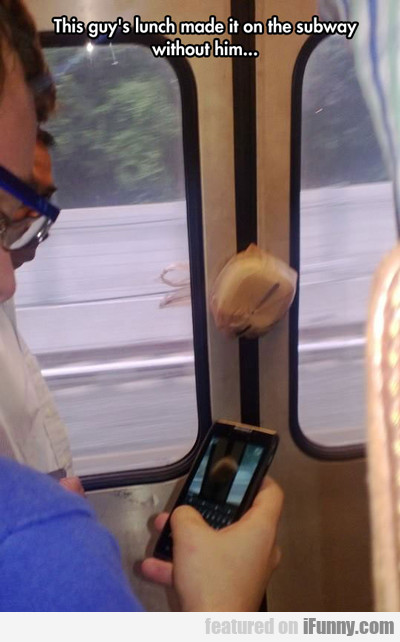 This Guy's Lunch Made It On The Subway...