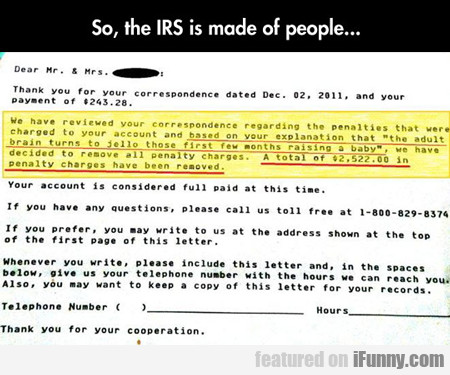 So, The Irs Is Made Of People...