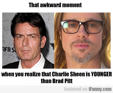 That Awkward Moment When You Realize Charlie...