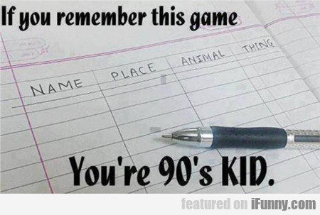 If You Remember This Game...
