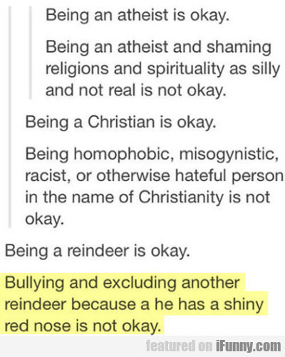 Being An Atheist Is Okay. Being An Atheist..