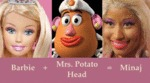 Barbie Plus Mr Potato Head Equals Nicki Minaj