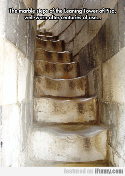 The Marble Steps Of The Leaning Tower Of Pisa...